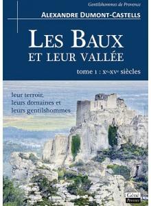 les-baux-et-leur-vallee-t-1-xe-xve-siecles-leur-terroir-leurs-domaines-et-leurs-gentilshommes