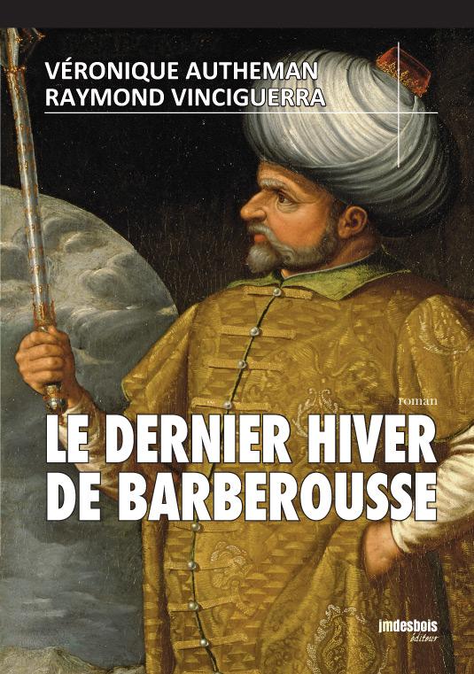 Le Dernier Hiver de Barberousse