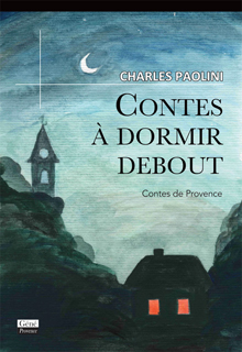 Contes à dormir debout (Charles Paolini)