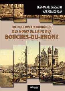 Dictionnaire étymologique – Bouches-du-Rhône