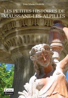 Les Petites Histoires de Maussane-les-Alpilles