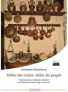 tables-de-riches-tables-du-peuple-gastronomies-et-traditions-culinaires-en-provence-du-moyen-age-a-nos-jours