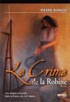 Le Crime de la Robine