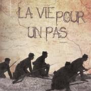 La vie pour un pas (Claude Roumieu)