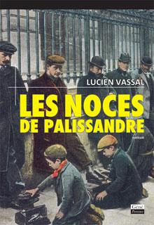 Les Noces de palissandre (Lucien Vassal)