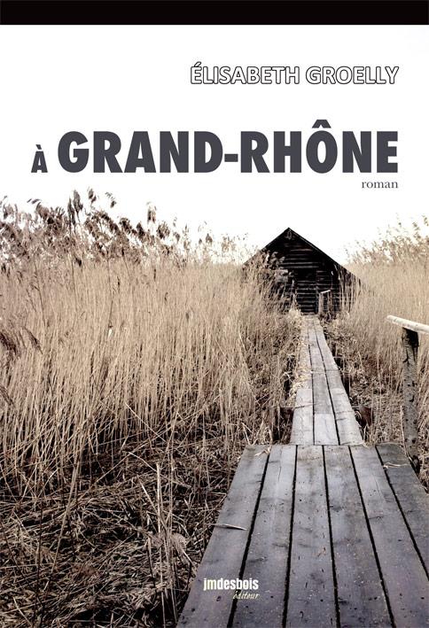 A Grand-Rhône