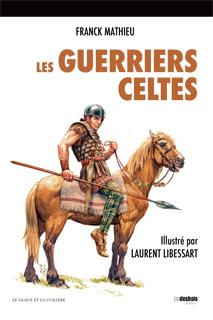 Les Guerriers celtes